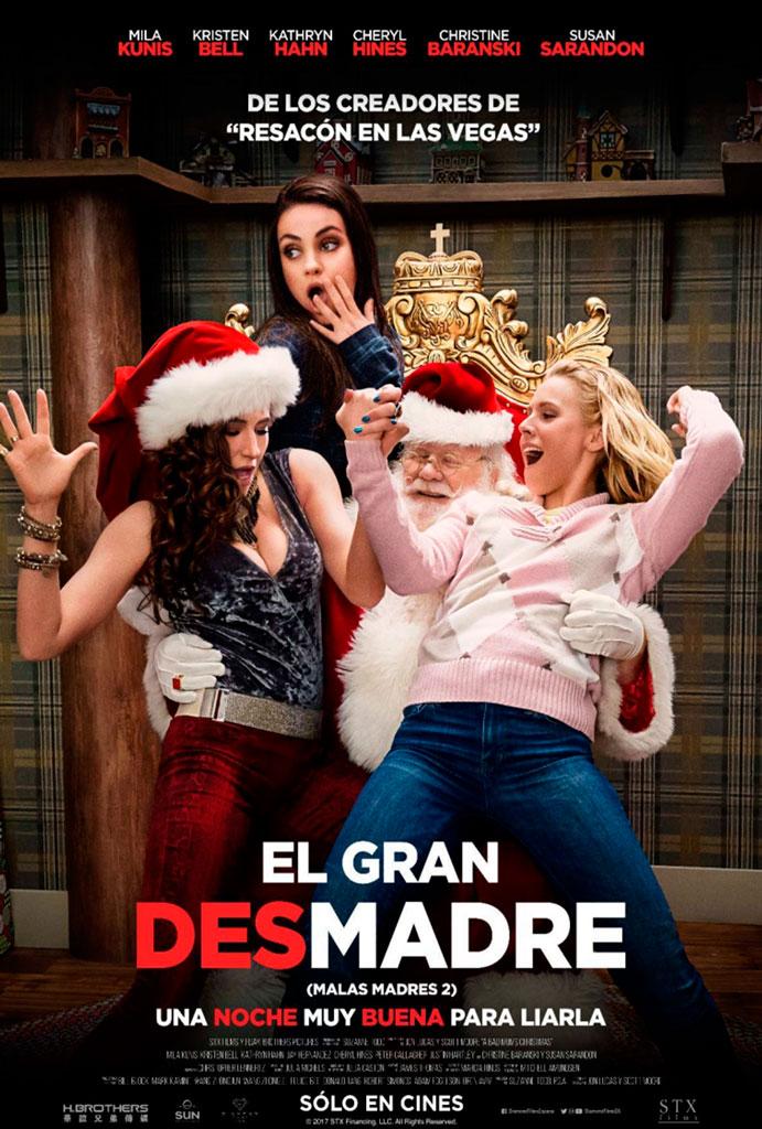 El gran desmadre: Malas madres 2 (2017) HD 1080p Latino