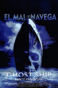 Ghost Ship (Barco fantasma) (2002) HD 1080p Latino