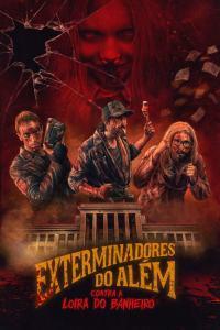 Exterminadores del más allá contra la rubia del cuarto de baño (2018) HD 1080p Latino