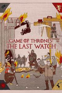 Game of Thrones: The Last Watch (2019) HD 1080p Subtitulado
