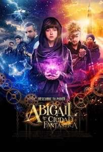 Abigail: ciudad fantástica (2019) HD 1080p Latino