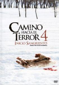 Camino hacia el terror 4 (2011) HD 1080p Latino