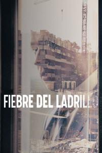 Fiebre del ladrillo (2020) HD 1080p Latino