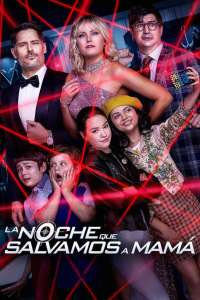 La noche que salvamos a Mamá (2020) HD 1080p Latino