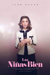 Las niñas bien (2018) HD 1080p Latino