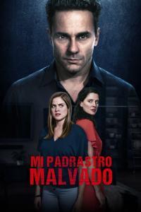 Mi Padrastro malvado (2019) HD 1080p Latino