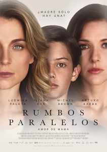 Rumbos paralelos (2016) HD 1080p Latino