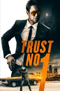 Trust No 1 (2019) HD 1080p Latino