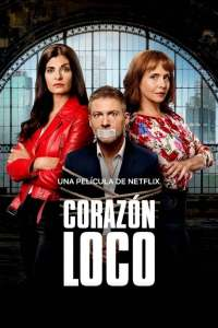Corazón loco (2020) HD 1080p Latino