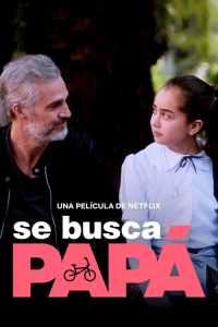 Se busca papá (2020) HD 1080p Latino