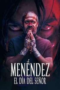 Menéndez: El día del señor (2020) HD 1080p Latino