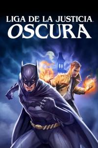 La Liga de la Justicia Oscura (2017) HD 1080p Latino