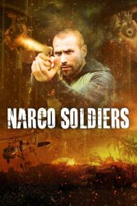 Narco Soldiers (2019) HD 1080p Latino