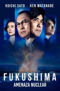 Fukushima 50: Amenaza Nuclear (2020) HD 1080p Latino