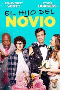 El hijo del novio (2019) HD 1080p Latino