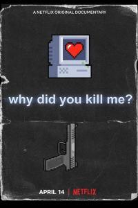 ¿Por qué me Mataron? (2021) HD 1080p Latino