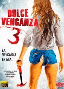 Dulce venganza 3 (2015) HD 1080p Latino