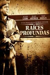 Raíces profundas (1953) HD 1080p Latino