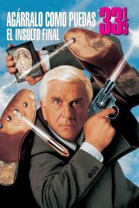 Agárralo como puedas 33 1/3: el insulto final (1994) HD 1080p Latino