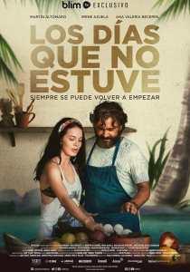 Los días que no estuve (2021) HD 1080p Latino