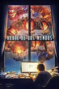 Héroe de dos mundos (2021) HD 1080p Latino