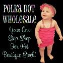 Polka Dot Wholesale