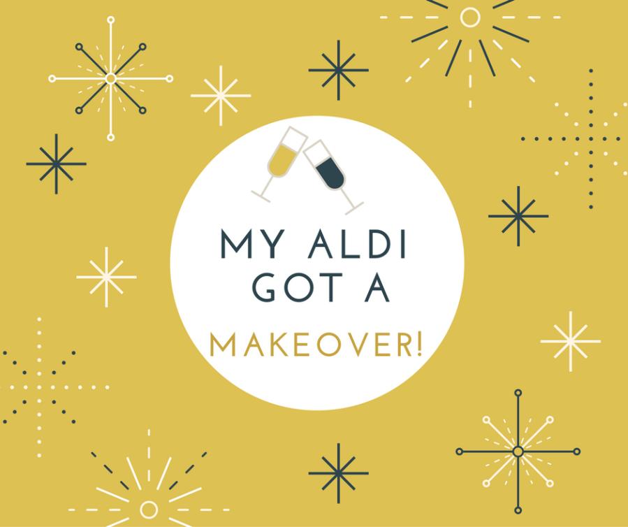 Aldi Got A Makeover