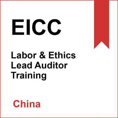 EICC Labor & Ethics Lead Auditor Training China