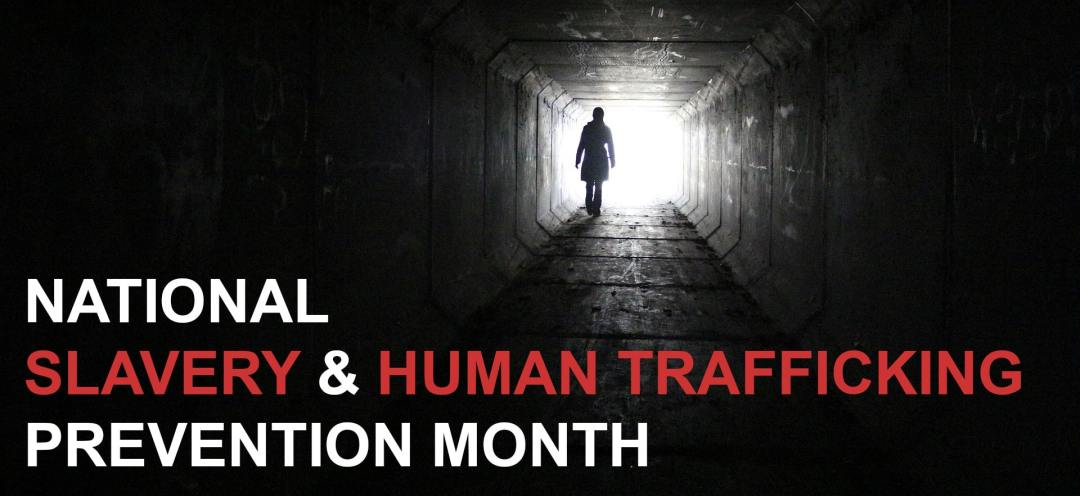 National Slavery and Human Trafficking Prevention Month 2017