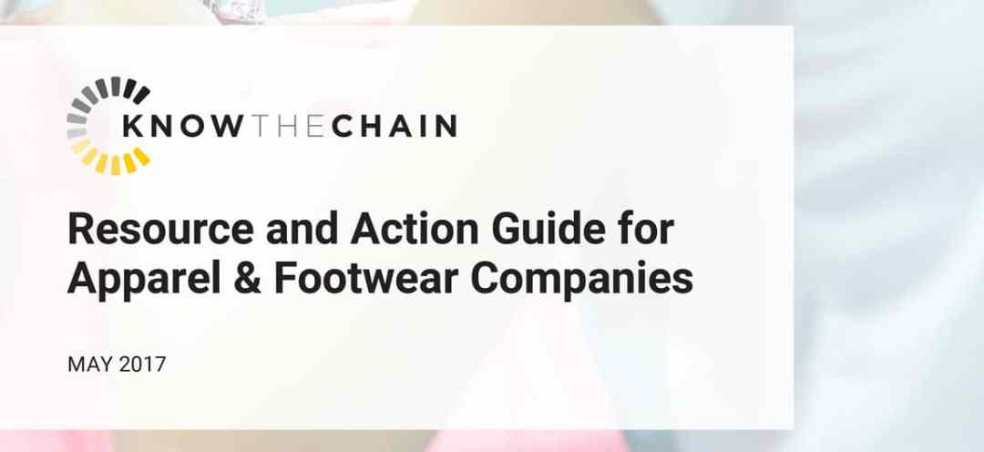 KnowTheChain Apparel and Footwear Action Guide