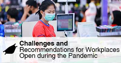 Challenges and Recommendations for Workplaces Open during the Pandemic