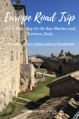 Diary Post, Day 67-68: San Marino and Florence, Italy. 3 Months, 7,000 miles and 15 Countries