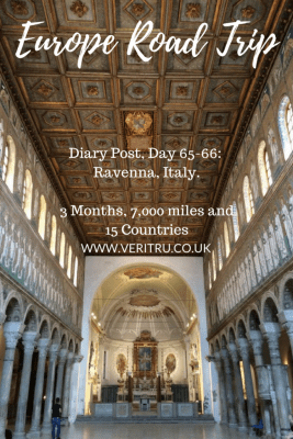 Europe Road Trip - Diary Post, Day 65-66:  Ravenna, Italy.  3 Months, 7,000 miles and 15 Countries