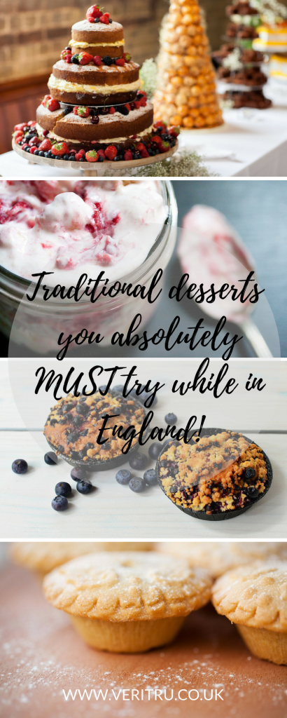 Traditional puddings or desserts you absolutely MUST try while in England; read my post to learn about spotted dick, eton mess, scones and more! - Veritru