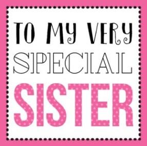Voor mijn speciale zuster