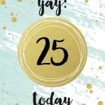 Verjaardagswens 25 jaar