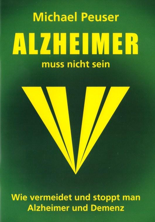 Alzheimer muss nicht sein - Michael Peuser