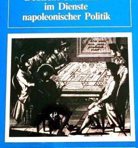 Heinz Gürtler: Deutsche. Freimaurer im Dienste napoleonischer Politik