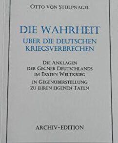 Otto von Stülpnagel: Die Wahrheit über die deutschen Kriegsverbrechen
