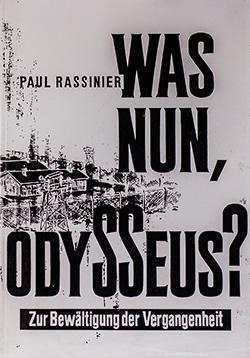 Paul Rassinier: Was nun Odysseus?