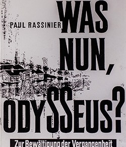 Paul Rassinier: Was nun Odysseus?
