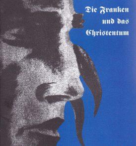 Robert Luft: Die Franken und das Christentum