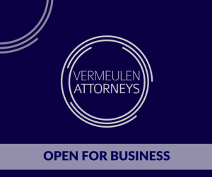 Vermeulen Attorneys Are Open For Business During the National Lock-Down