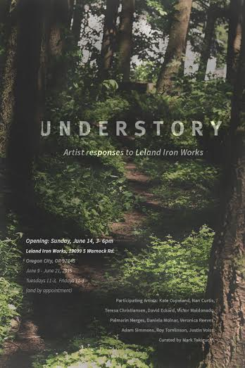 Understory: Artists respond to Leland Ironworks