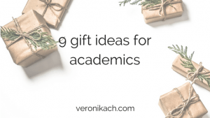9 gift ideas for academics | veronikach.com