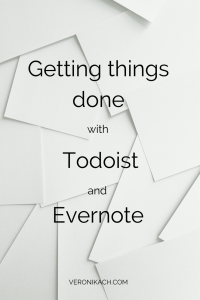 Getting Things Done with Todoist and Evernote | http://www.veronikach.com