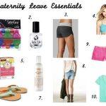 Maternity Leave Essentials