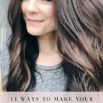 11 Ways To Make Your Hair Healthier