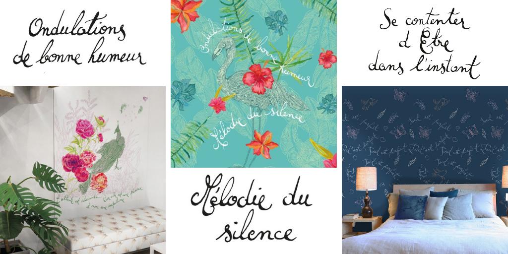 ©Véronique Milioni créatrice lyonnaise, papier peint nature citation calligraphie