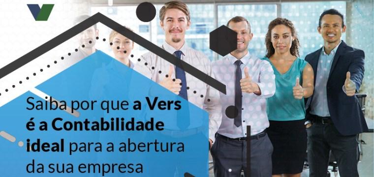 Saiba porque a Vers é a Contabilidade ideal para a abertura da sua empresa